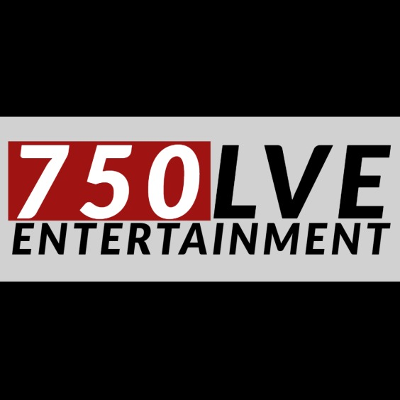 750LVE Entertainment