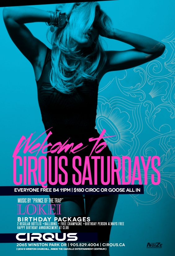 Welcome to Cirqus Saturday's | $100 BOTTLES | EVERYONE FREE B4 11PM