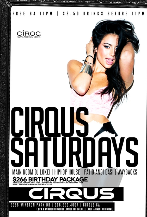 Cirque Saturday's | $2.50 DRINKS  |$100 BOTTLES | EVERYONE FREE B4 11PM