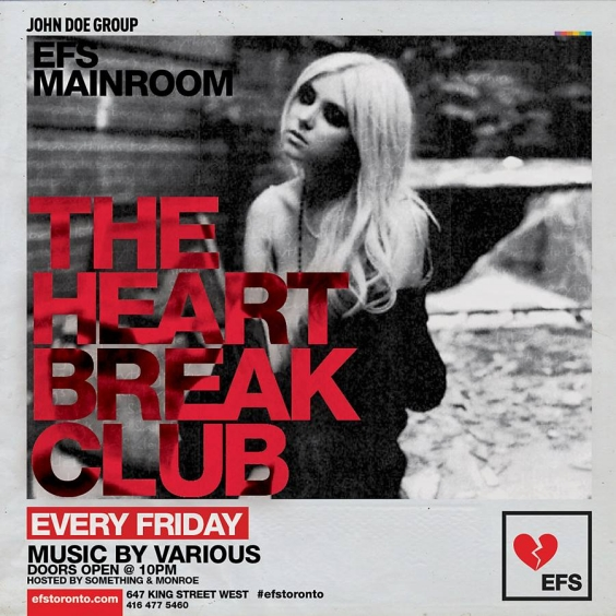 EFS EACH & EVERY FRIDAYS - The Heart Break Club