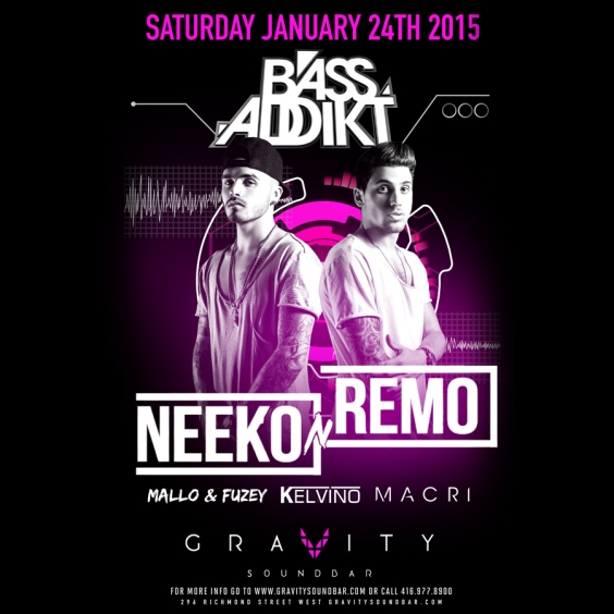 BASS ADDIKT SATURDAYS - FT NEEKO N REMO