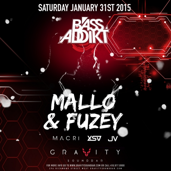BASS ADDIKT SATURDAYS - FT MALLO & FUZEY