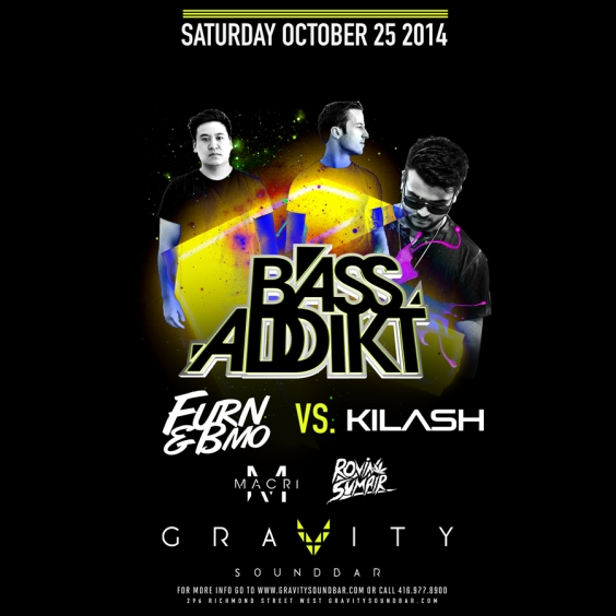 BASS ADDIKT SATURDAYS - FURN & BMO vs. KILASH