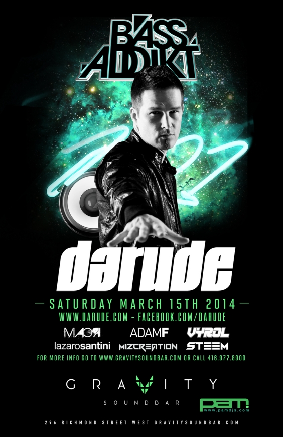 BASS ADDIKT SATURDAYS FT DARUDE - FREE B4 11PM
