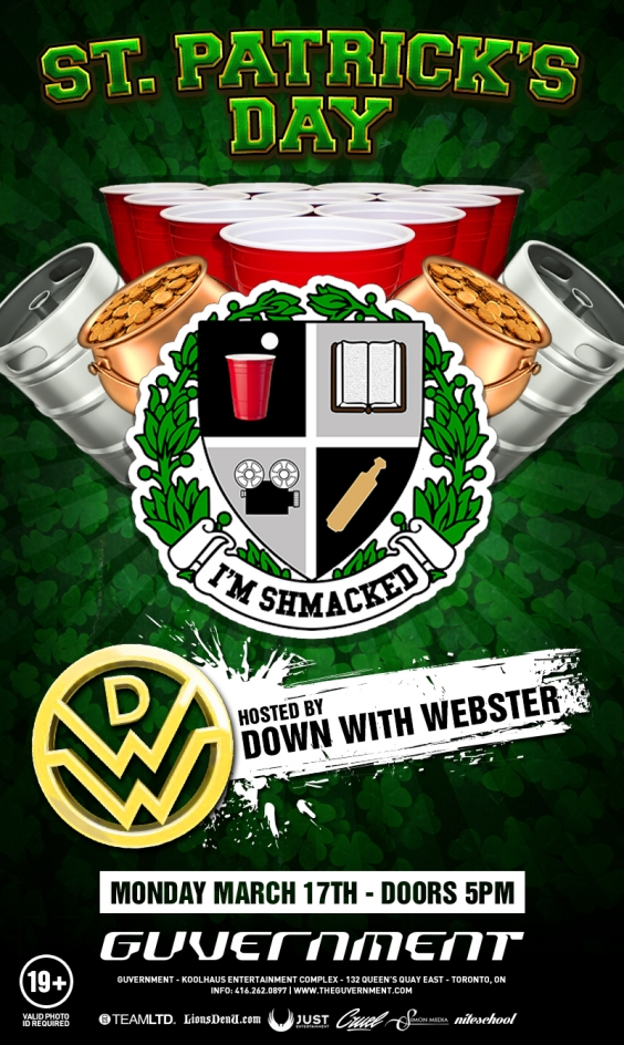 I'm Shmacked Canada: St. Patrick's Day (Hosted by Down With Webster)