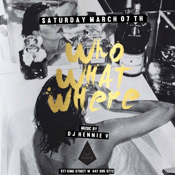 Who What Where - Saturday March 7th - Lost And Found