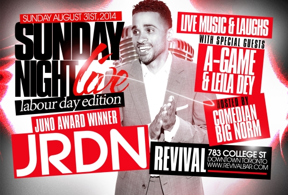 Sunday Night Live ft. JRDN, A-GAME, LEILA DEY & BIG NORM