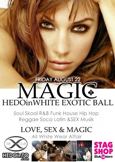 MAGIC VII- HEDO inWHITE Exotic Ball