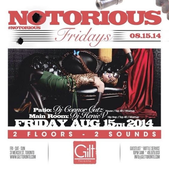 #NOTORIOUS FRIDAYS | ROOFTOP PATIO | GILT TORONTO