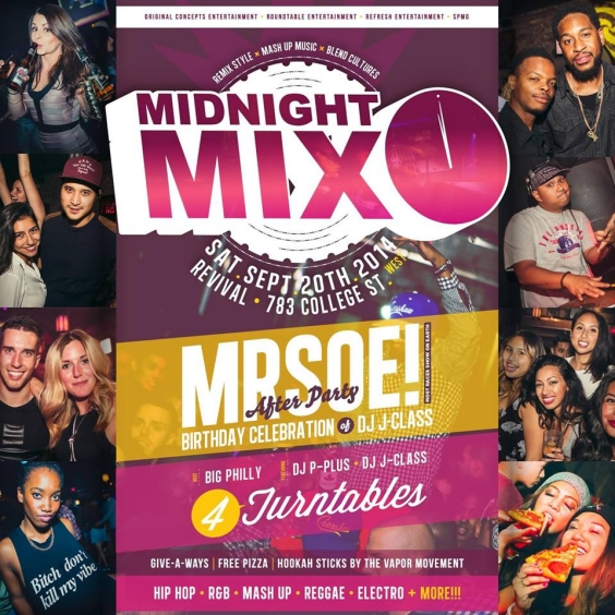 MIDNIGHT MIX OFFICIAL M.R.S.O.E AFTER PARTY & DJ JCLASS BDAY BASH | FREE PIZZA & HOOKAH | P PLUS . PHILLY . | SAT SEPT 20 @ Revival
