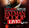 FATMAN SCOOP LIVE! SAT.SEPT.25 @ LUXY NIGHTCLUB