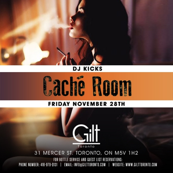 Dj.Kicks at Gilt Toronto/ Friday, Nov 28