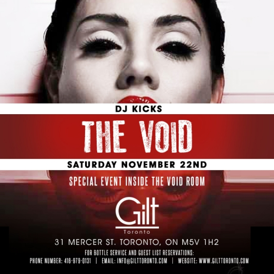 Dj Kicks at Gilt Toronto/ Saturday, Nov 22 #SpecialEvent #VOIDROOM