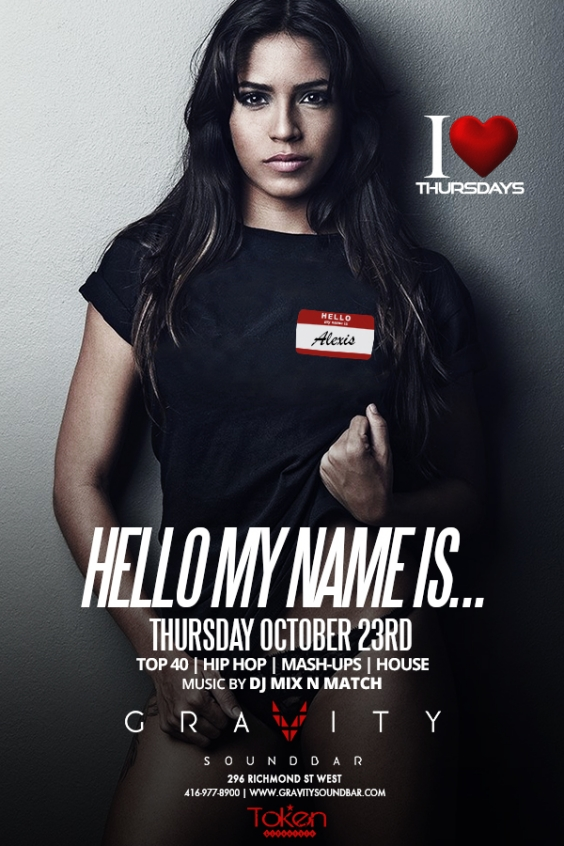 Gravity Thursdays, Hello My Name Is
