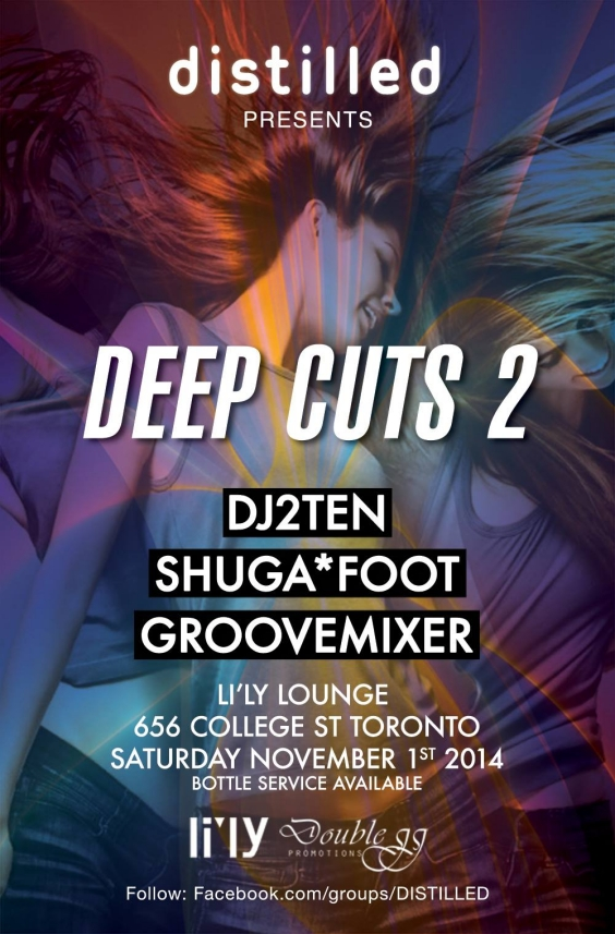 DISTILLED PRESENTS: DEEP CUTS 2 @ LI'LY LOUNGE