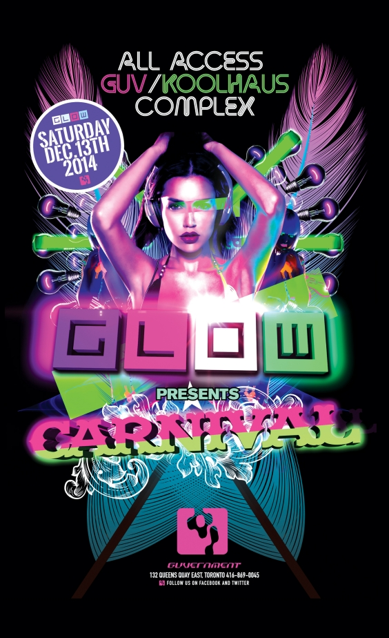 The FINAL GLOW CARNIVAL @ the Guvernment/Kool Haus Complex