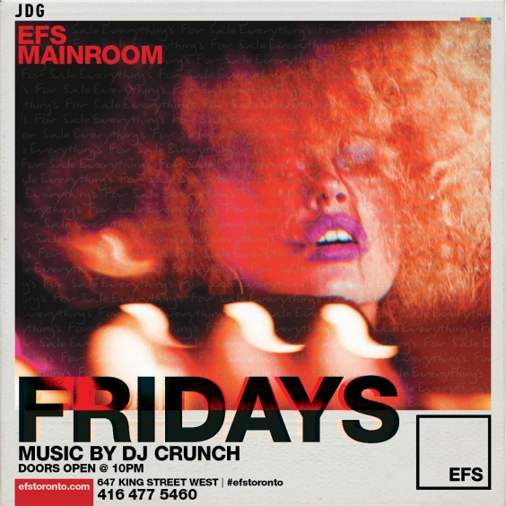 EFS Mainroom presents #EFSFridays