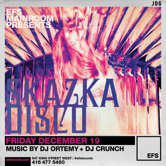 #EFSFridays Presents Skazka Disko w/ DJ Ortemy & Kaboom | Dec 19th