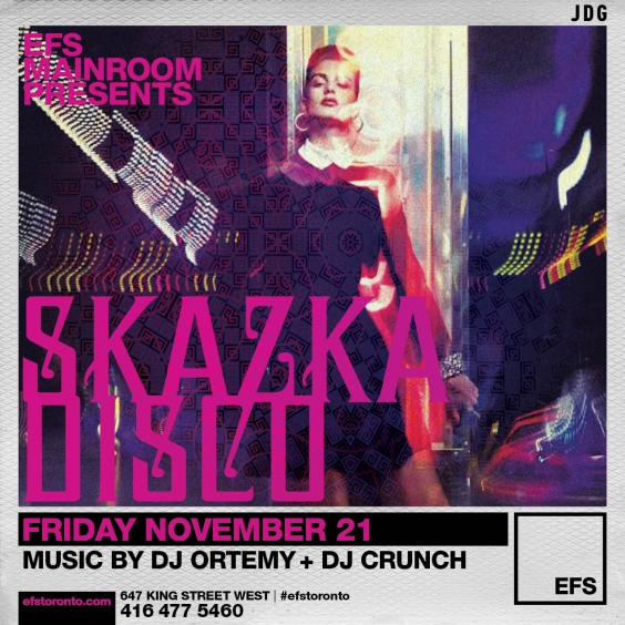 EFS Fridays Presents Skazka Disco