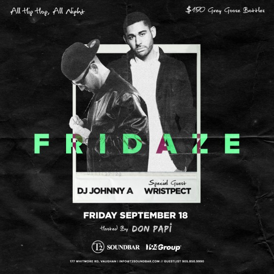 FRIDAZE w/ Johnny A & DJ Deeps