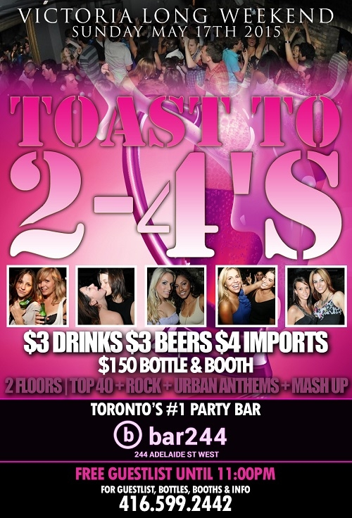 Toast To 2-4`s Long Weekend Sunday