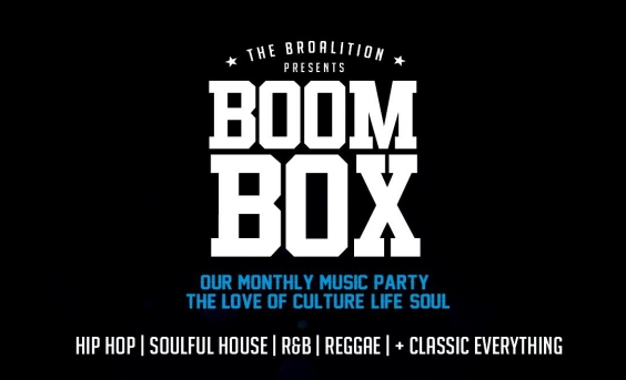 The Broalition Presents BOOM BOX
