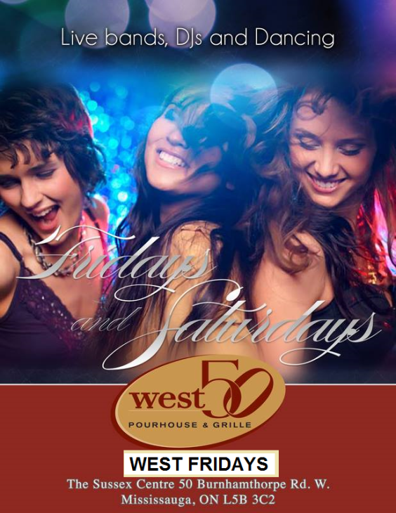 EVERY FRIDAY 2015 | WEST FRIDAYS | WEST 50 LOUNGE | MISSISSAUGA