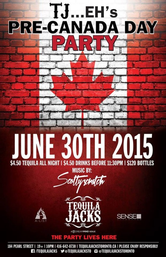 TUESDAY JUNE 30 PRE CANADA DAY AT TEQUILA JACKS