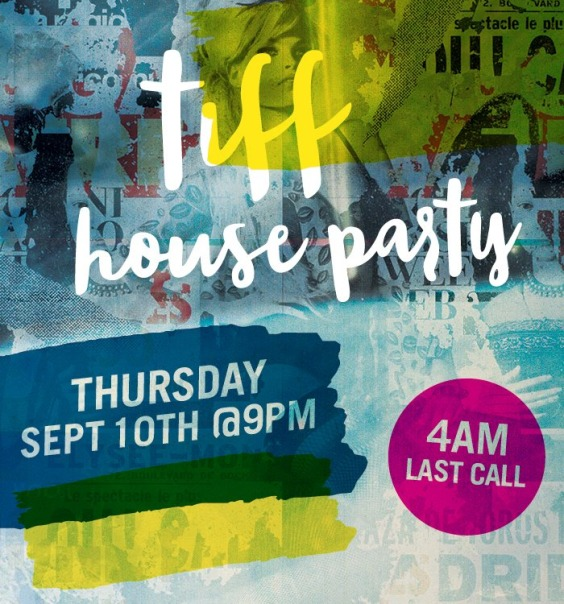 TIFF House Party