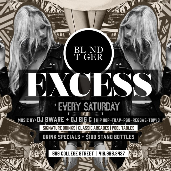 Excess Every Saturday