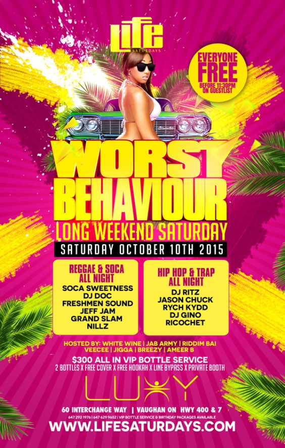 Life Saturdays Presents Worst Behaviour