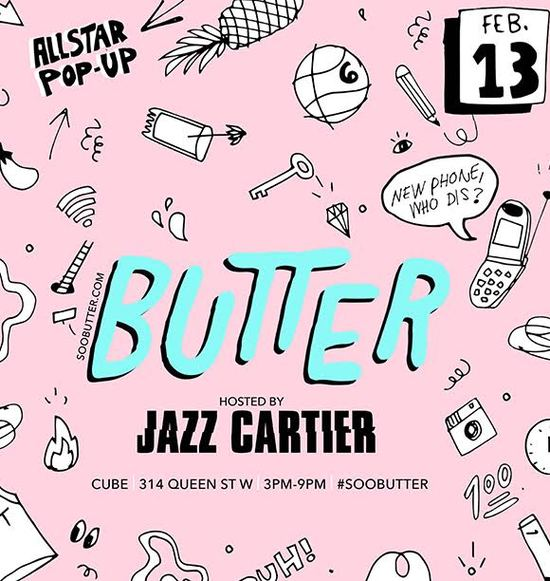 BUTTER All-Star Pop Up Hosted By Jazz Cartier