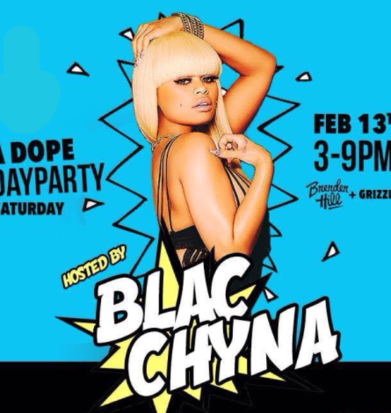 A Dope Day Party hosted by Blac Chyna