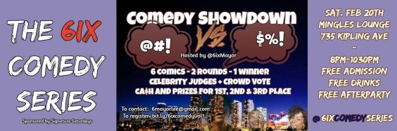 The 6IX COMEDY SERIES