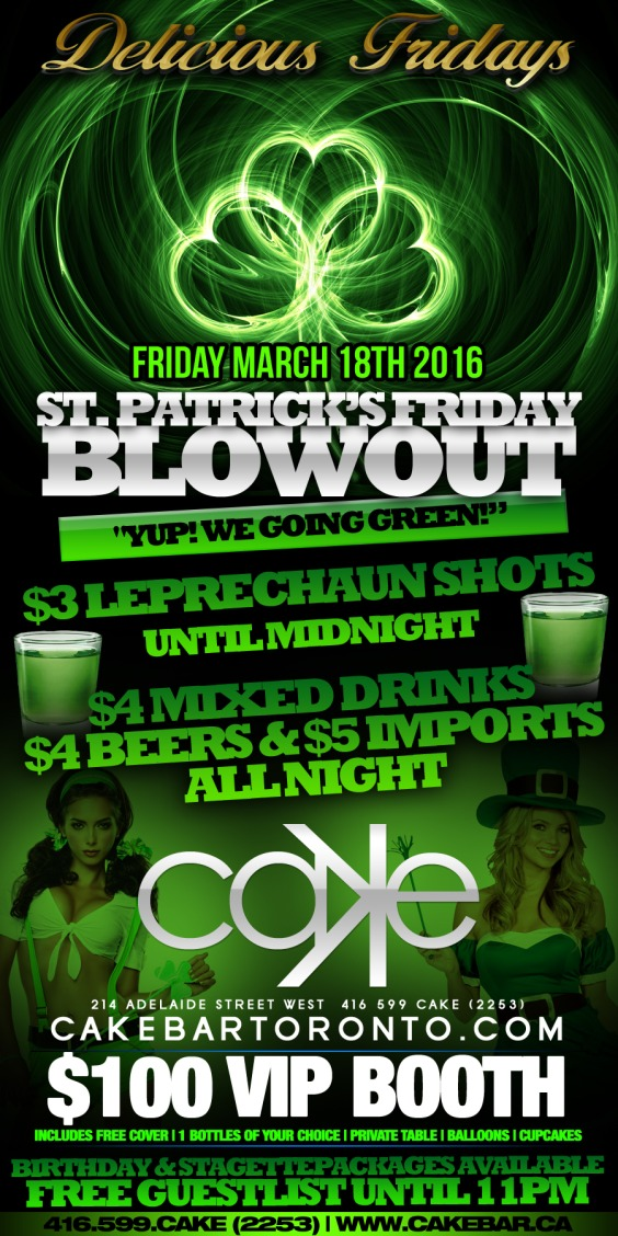 Delicious Fridays Presents St Patricks Friday Blowout