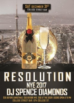 Resolution NYE 2017 Ft. DJ Spence Diamonds