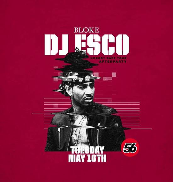 DJ Esco - Nobody Safe Tour Afterparty
