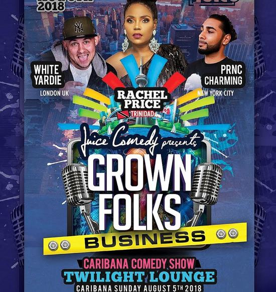Caribana Comedy Show: Grown Folks Business