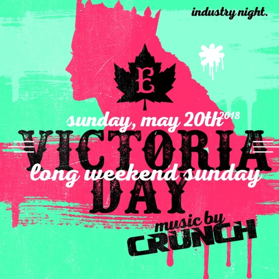 Victoria Day Sunday at the Everleigh - $160 Bottle Specials!!!