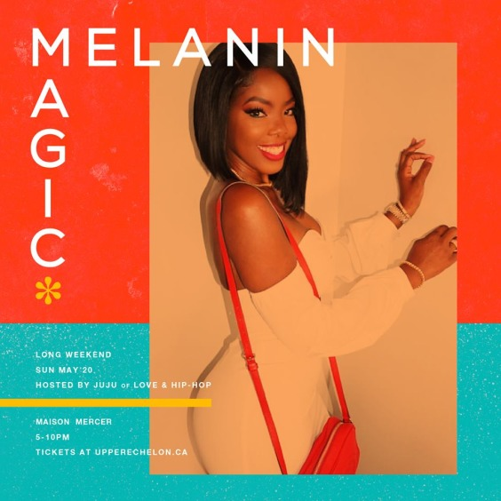 Melanin Magic* Hosted by Juju of Love & Hip Hop