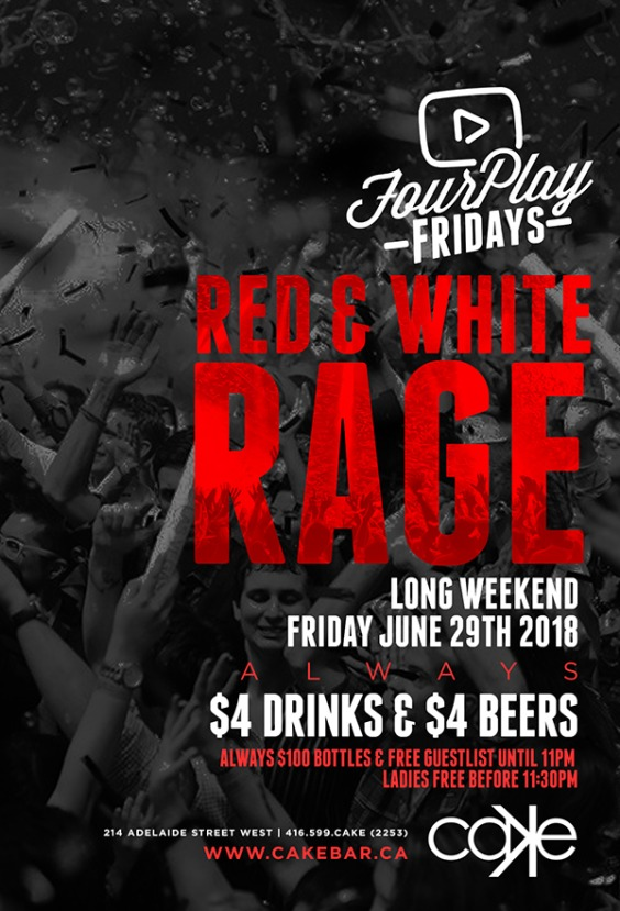 RED & WHITE RAGE | Canada Day Friday
