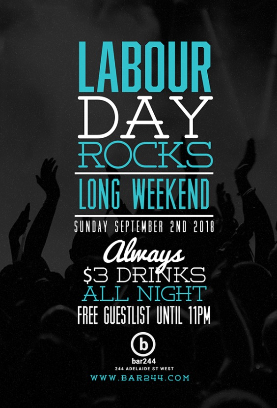 Labour Day Rocks $3 Drinks All Night