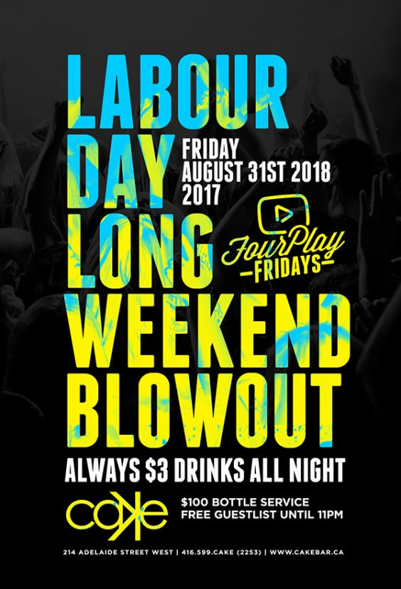 Labour Day Long Weekend Blowout