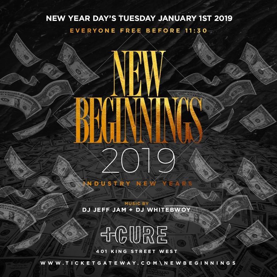 NEW BEGINNINGS 2019 @ Cure Nightclub (Toronto)