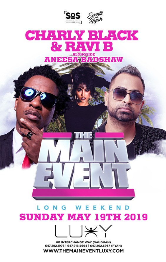 The Main Event Featuring Charly Black + Ravi B