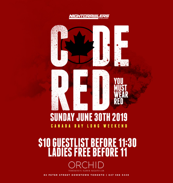 Code Red - Canada Day Long Weekend
