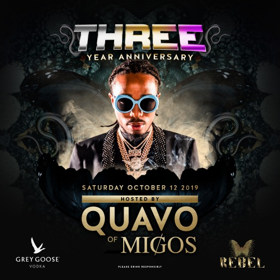 REBEL 3 YEAR ANNIVERSARY FEAT. QUAVO OF MIGOS