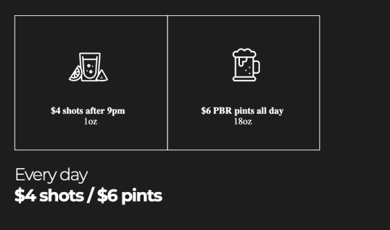 Everyday at the Pint $4 Shots/$6 pints