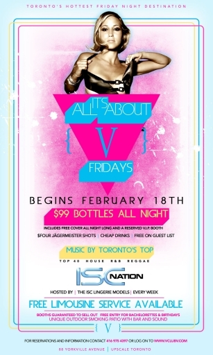 Its All About Club V Fridays- 99Dollar Bottles