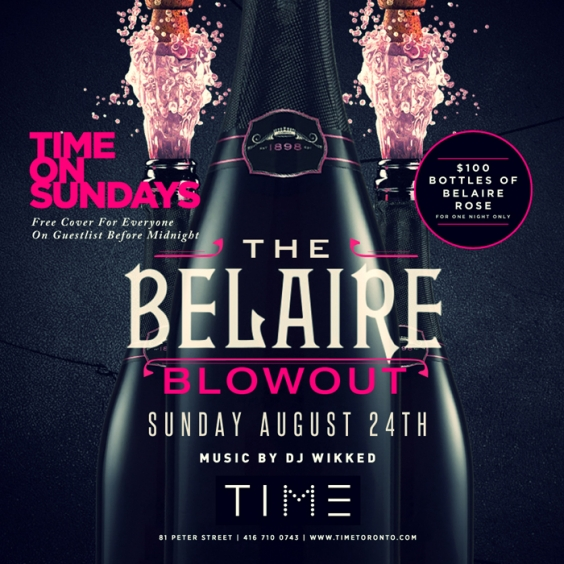 THE $100 BELAIRE BLOWOUT AT TIME ON SUNDAY